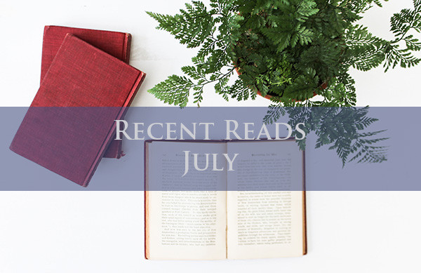 Recent Reads - July